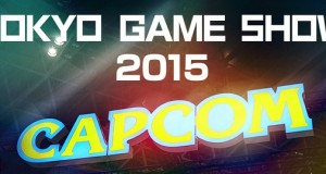 [TGS2015] CAPCOM – Featured Games, Stage Event, Merchandise Booth