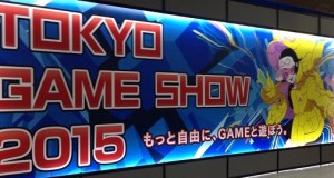 Tokyo Game Show 2015 in Makuhari Messe ~ Play Your Way : Games Unleashed