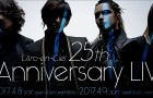 L'Arc~en~Ciel to Hold 25th L'Anniversary LIVE