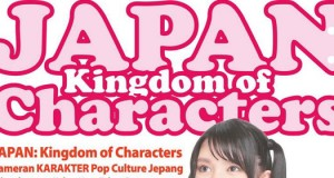 JAPAN : Kingdom of Characters today in Jakarta!
