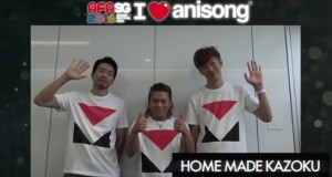 [AFASG 2016] I Love Anisong – Home Made Kazoku